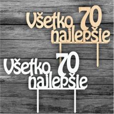 Tortový zápich Všetko najlepšie 70