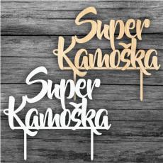 Zápich na tortu Super Kamoška