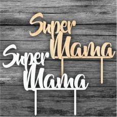 Zápich na tortu Super Mama