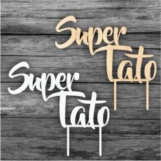 Zápich na tortu Super Tato
